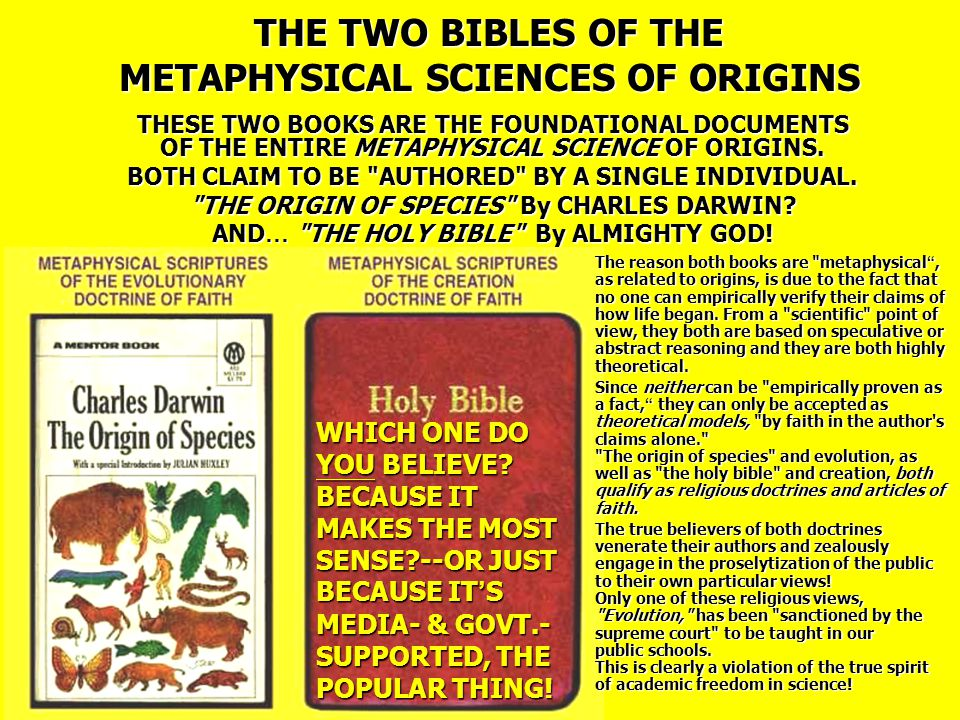 THE TWO BIBLES OF THE METAPHYSICAL SCIENCES OF ORIGINS THESE TWO BOOKS ARE THE FOUNDATIONAL DOCUMENTS OF THE ENTIRE METAPHYSICAL SCIENCE OF ORIGINS.