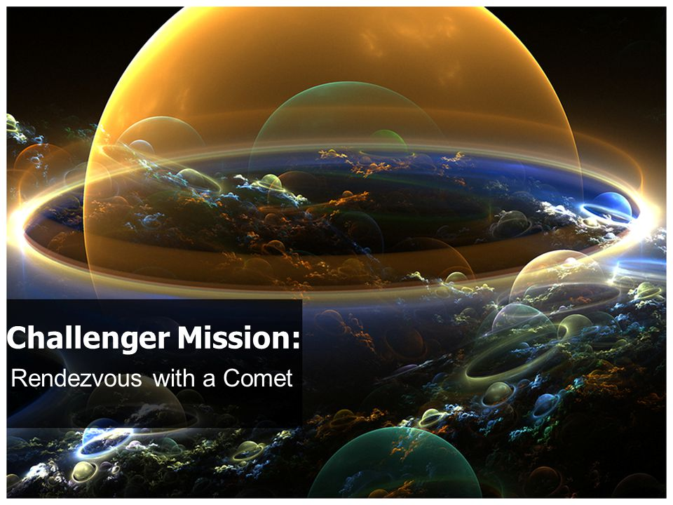 Rendezvous with a Comet Challenger Mission: