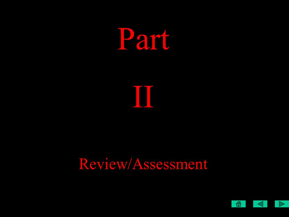 Part II Review/Assessment
