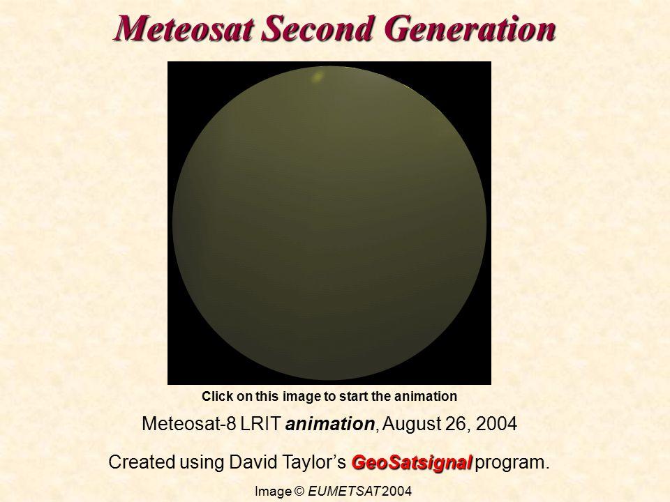 Meteosat Second Generation Meteosat-8 LRIT animation, August 26, 2004 GeoSatsignal Created using David Taylor's GeoSatsignal program.
