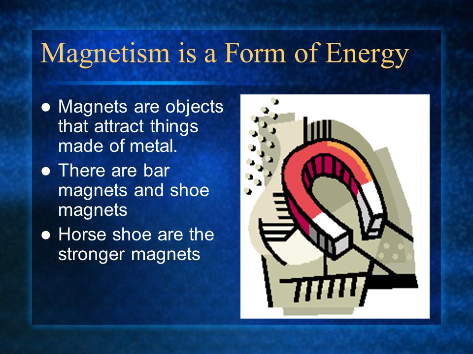 The Earth is a giant magnet Our planet is a magnet It has two power poles called North and South Poles Like a magnets this poles could attract or repel