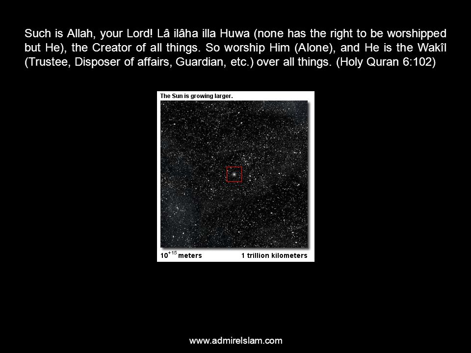 www.admireIslam.com Such is Allah, your Lord! Lâ ilâha illa Huwa (none has the right to be worshipped but He), the Creator of all things. So worship H