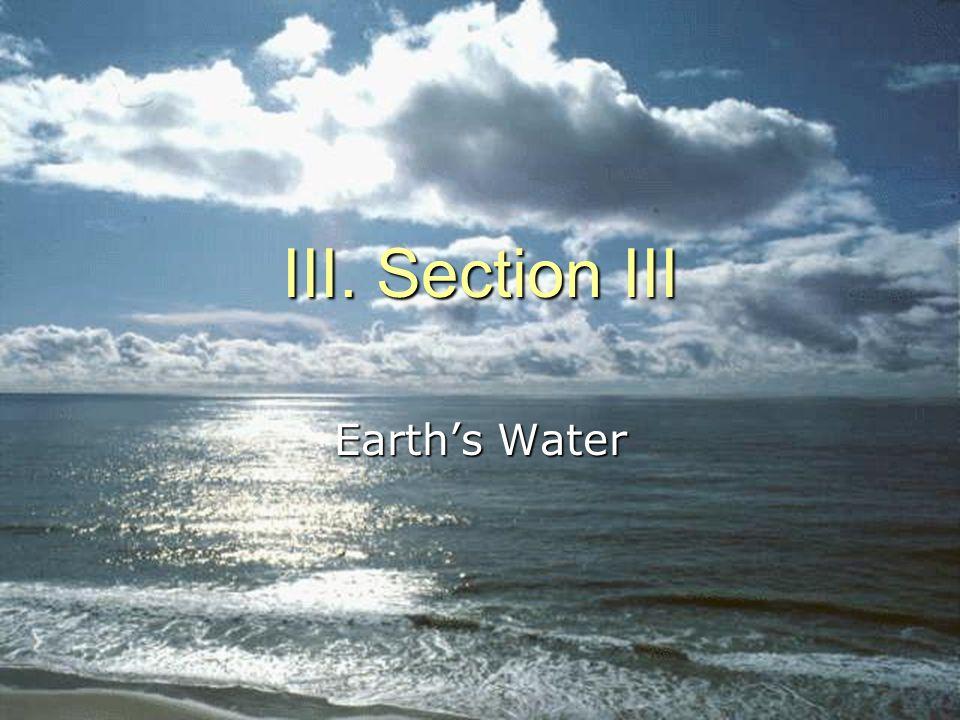 15 III. Section III Earth's Water