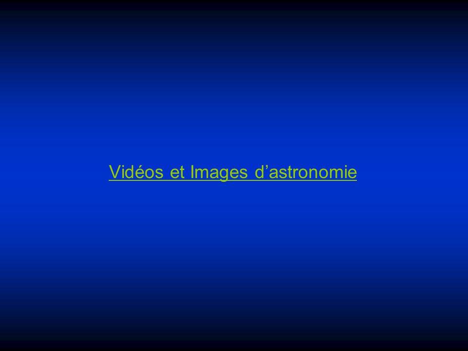 Vidéos et Images d'astronomie