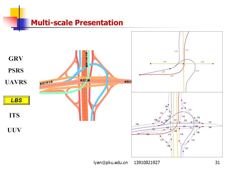 lyan@pku.edu.cn 1391082192731 Multi-scale Presentation LBS