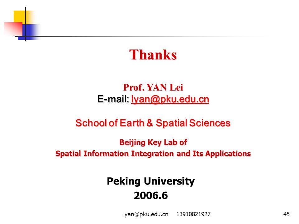 lyan@pku.edu.cn 1391082192745 Thanks Prof. YAN Lei E-mail: lyan@pku.edu.cn lyan@pku.edu.cn School of Earth & Spatial Sciences Beijing Key Lab of Spati