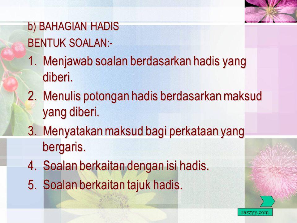 BENTUK SOALAN SOALAN 1 DAN 2 a) BAHAGIAN TILAWAH AL QURAN BENTUK SOALAN:- 1.Menjawab soalan berdasarkan ayat al-Quran yang diberikan. 2.Menyatakan mak
