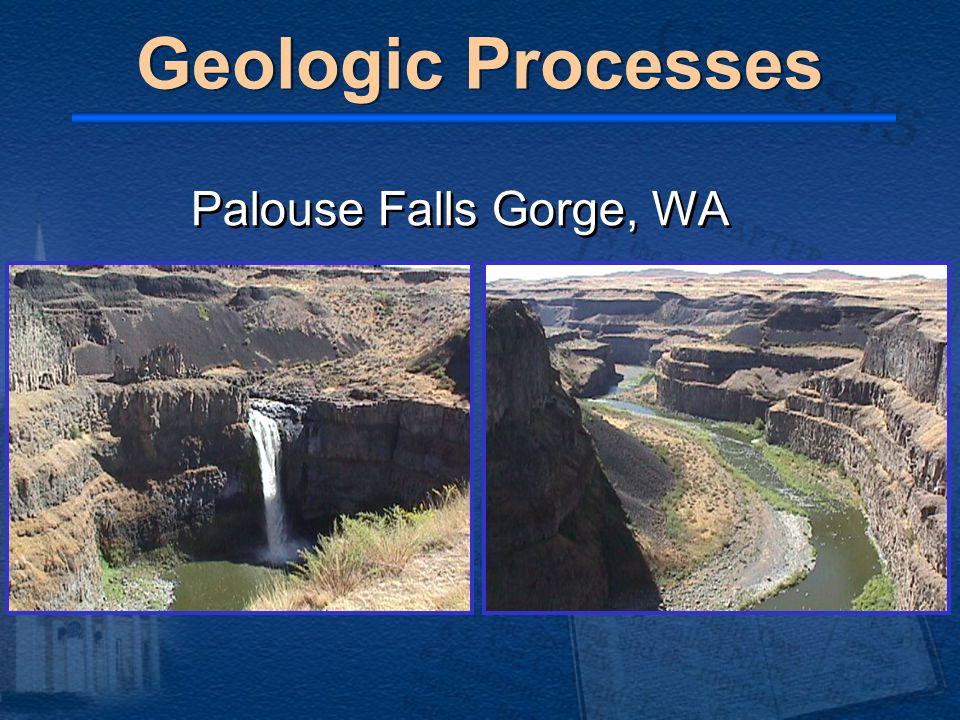 Palouse Falls Gorge, WA Geologic Processes