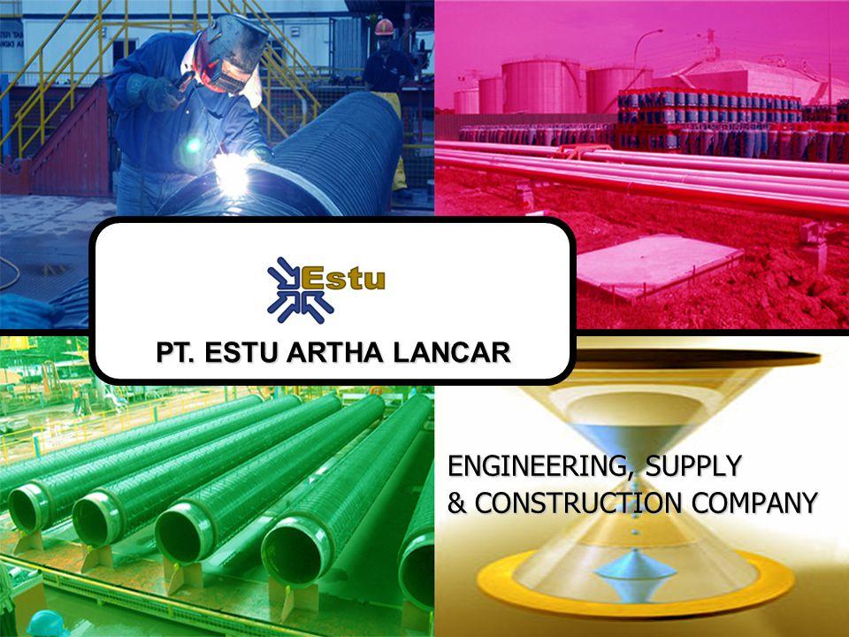 ENGINEERING, SUPPLY & CONSTRUCTION COMPANY PT. ESTU ARTHA LANCAR