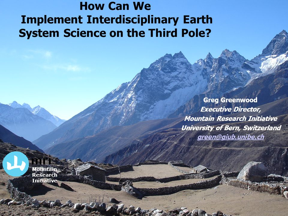 How Can We Implement Interdisciplinary Earth System Science on the Third Pole.