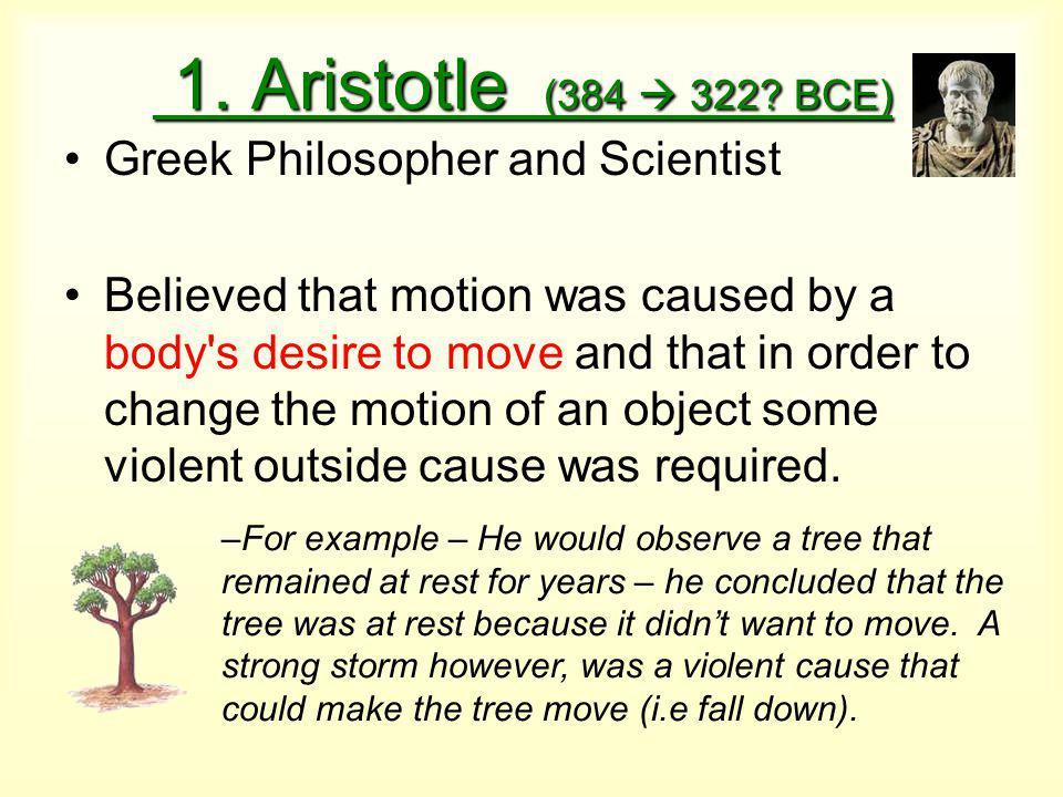 1. Aristotle (384  322. BCE) 1. Aristotle (384  322.