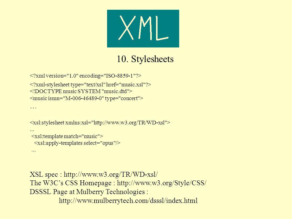 10. Stylesheets …......