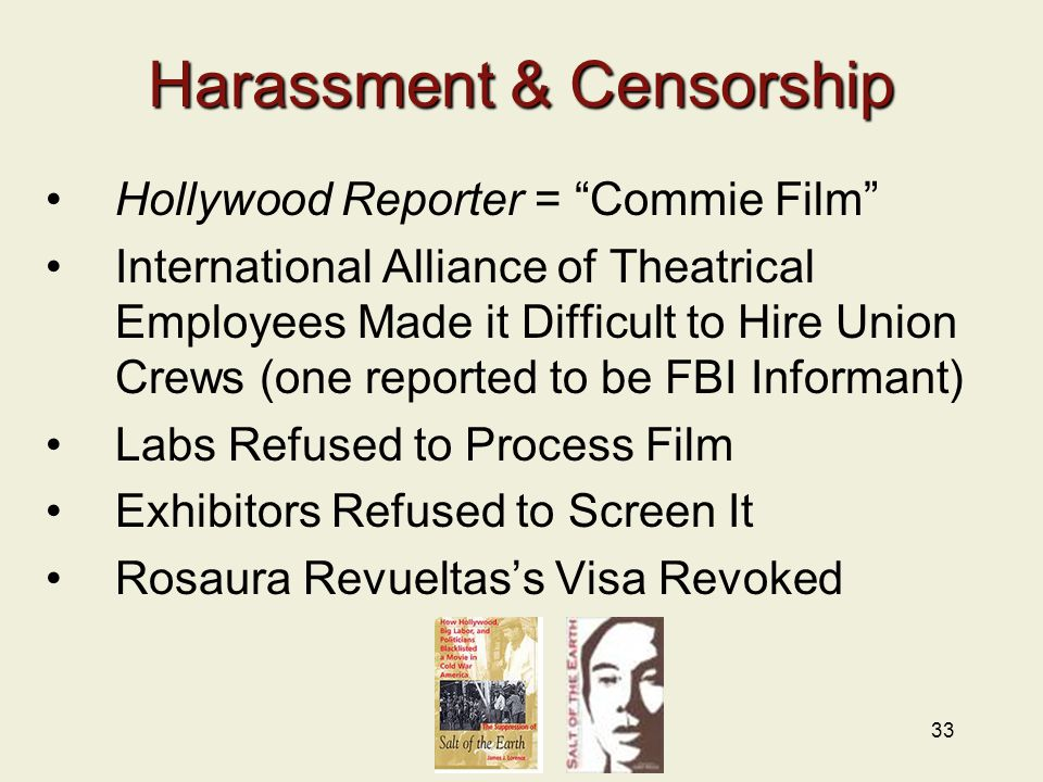 "33 Harassment & Censorship Hollywood Reporter = ""Commie Film"" International Alliance of Theatrical Employees Made it Difficult to Hire Union Crews (on"