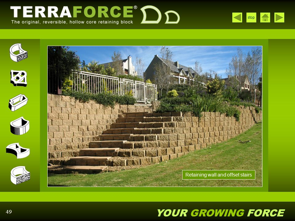 YOUR GROWING FORCE stop 49 Retaining wall and offset stairs