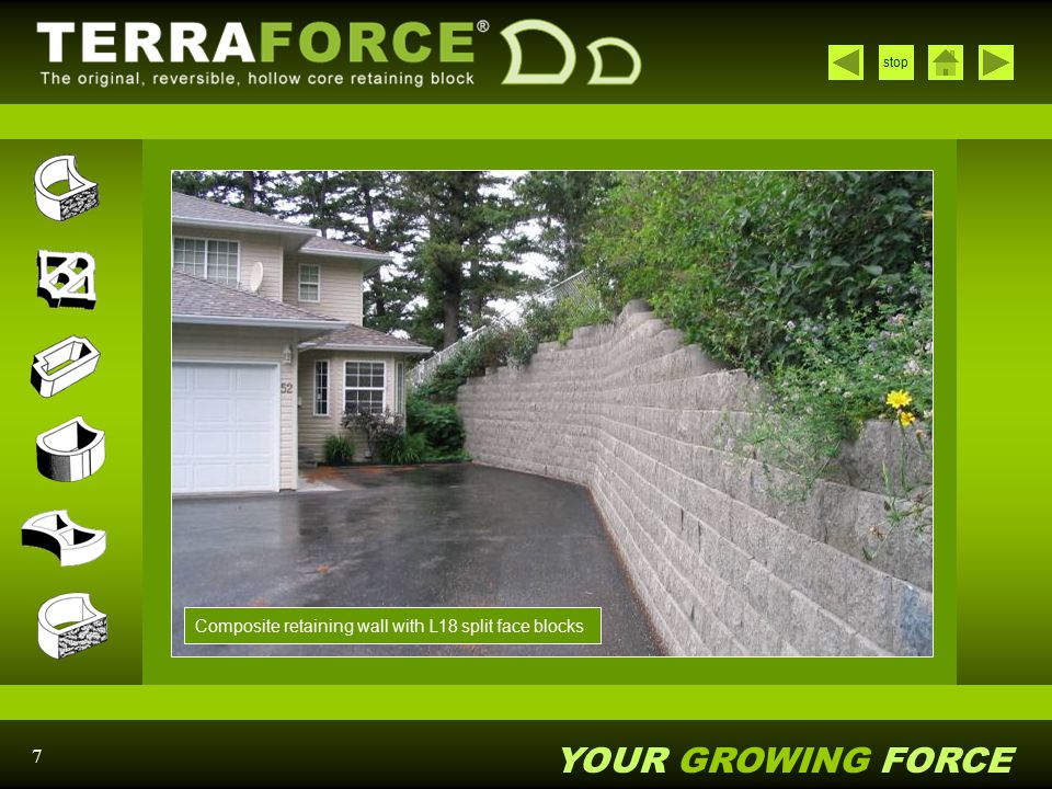 YOUR GROWING FORCE stop 7 Composite retaining wall with L18 split face blocks