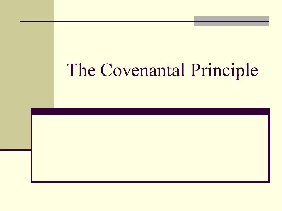 The Covenantal Principle