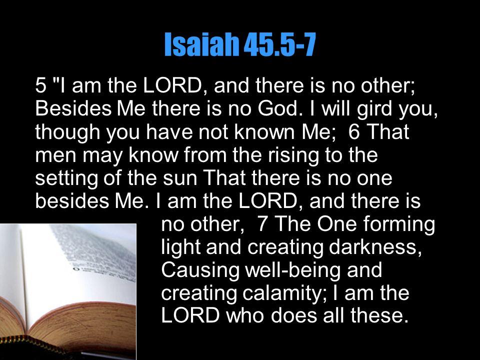 Isaiah 45.5-7 5