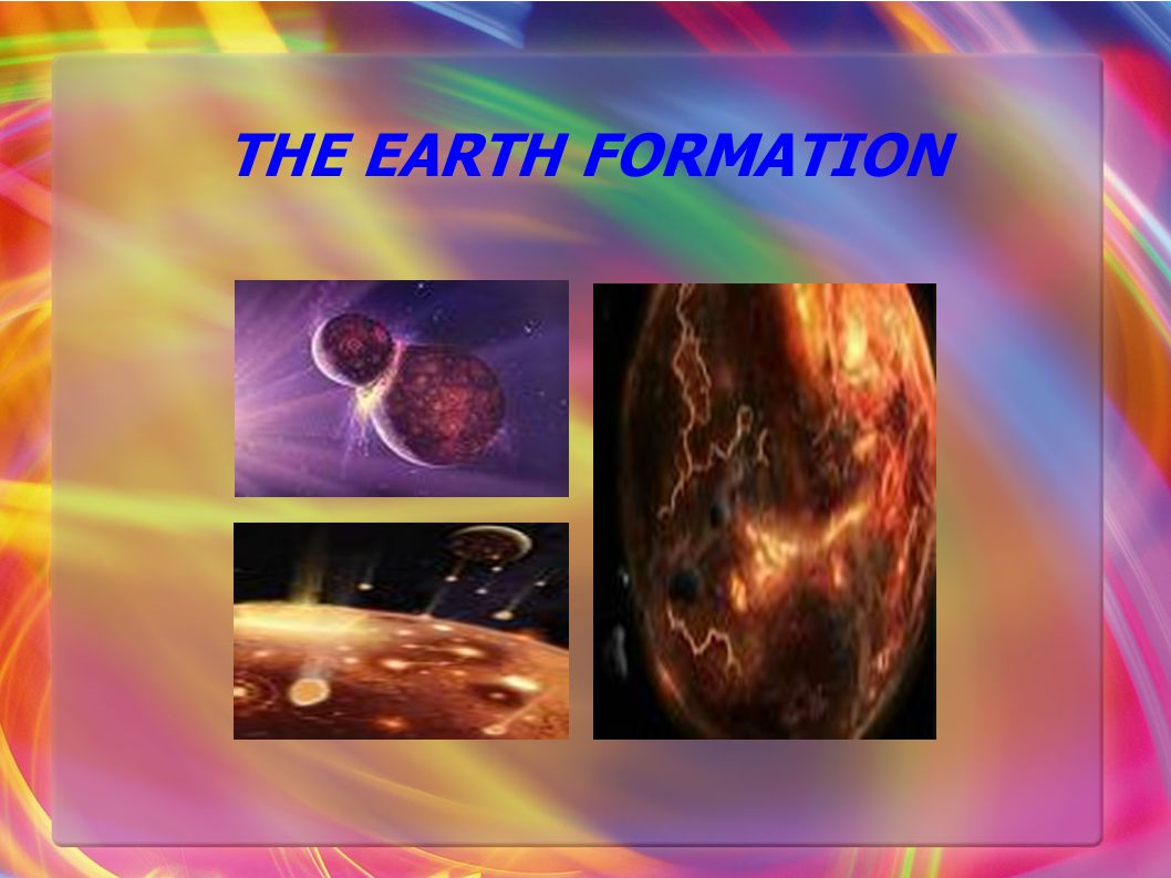 THE EARTH FORMATION