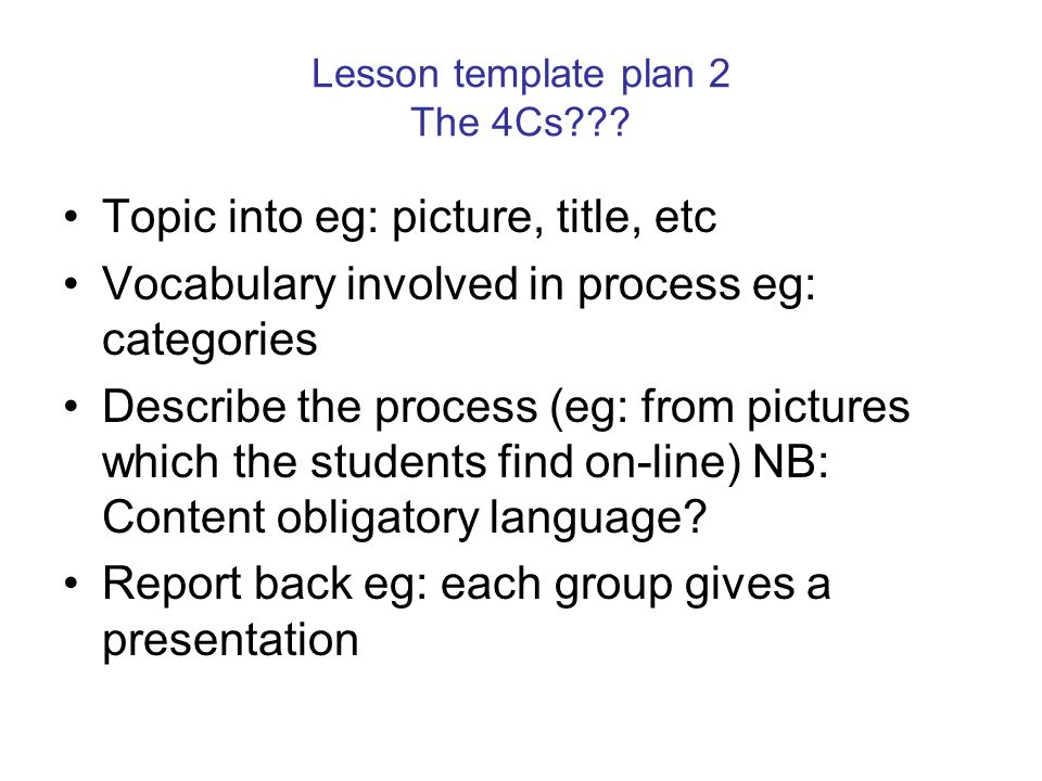Lesson template plan 2 The 4Cs .