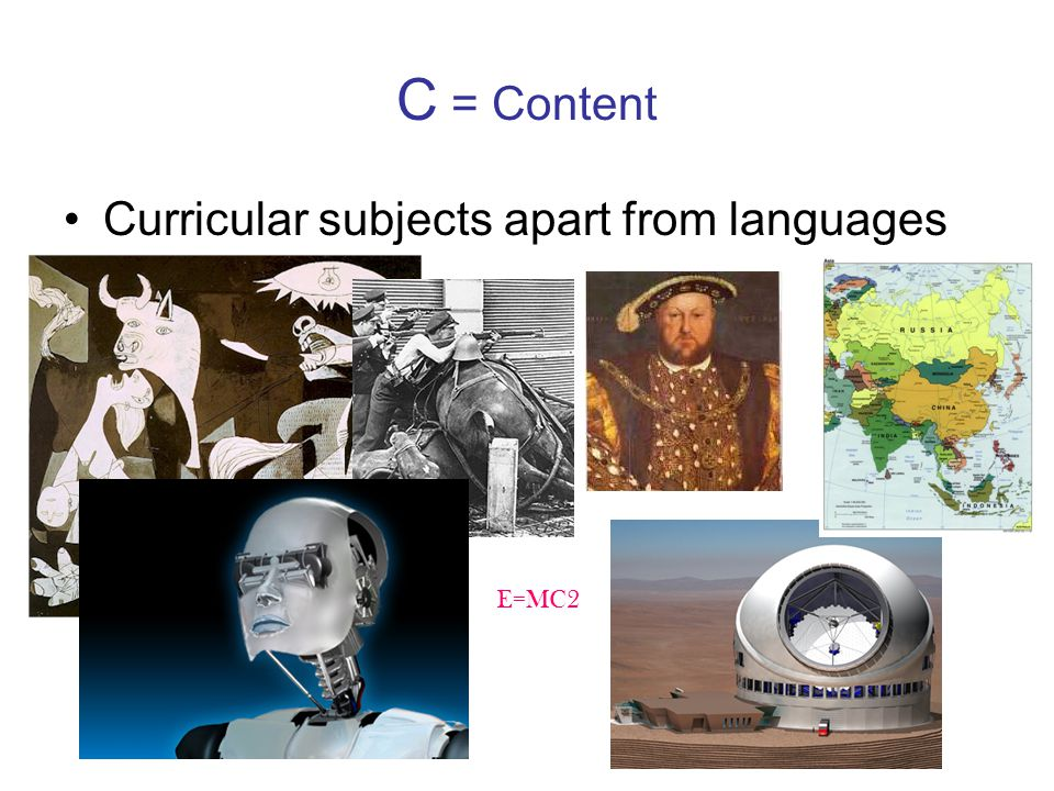 C = Content Curricular subjects apart from languages E=MC2