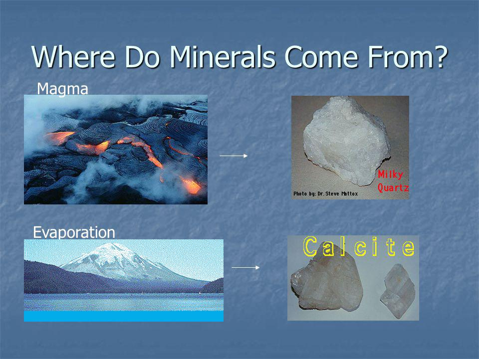 Where Do Minerals Come From? Magma Evaporation