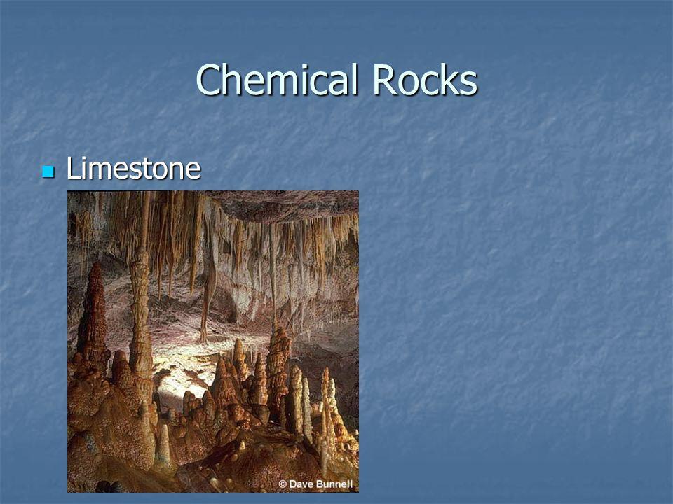 Chemical Rocks Limestone Limestone