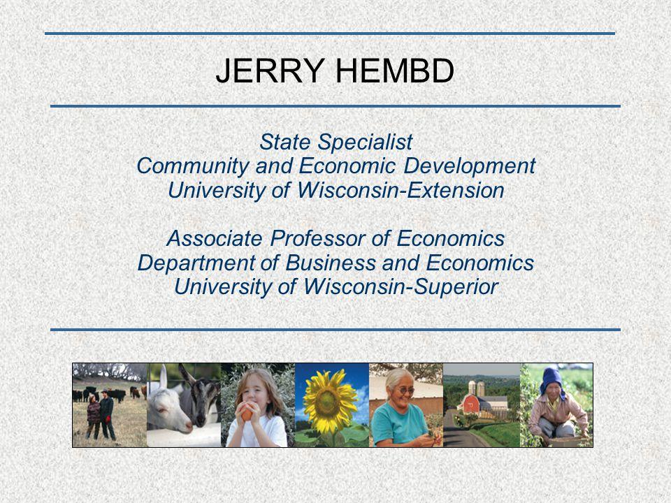 Northern Center for Community and Economic Development Jerry Hembd, Director University of Wisconsin-Superior Belknap & Catlin, PO Box 2000 Superior, Wisconsin 54880 Phone: 715-394-8208 Fax: 715-394-8592 E-mail: jhembd@uwsuper.edu Website: http://www.uwsuper.edu/ncced