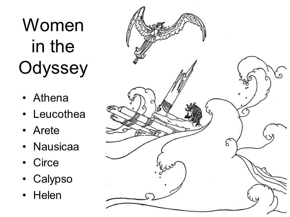 Women in the Odyssey Athena Leucothea Arete Nausicaa Circe Calypso Helen