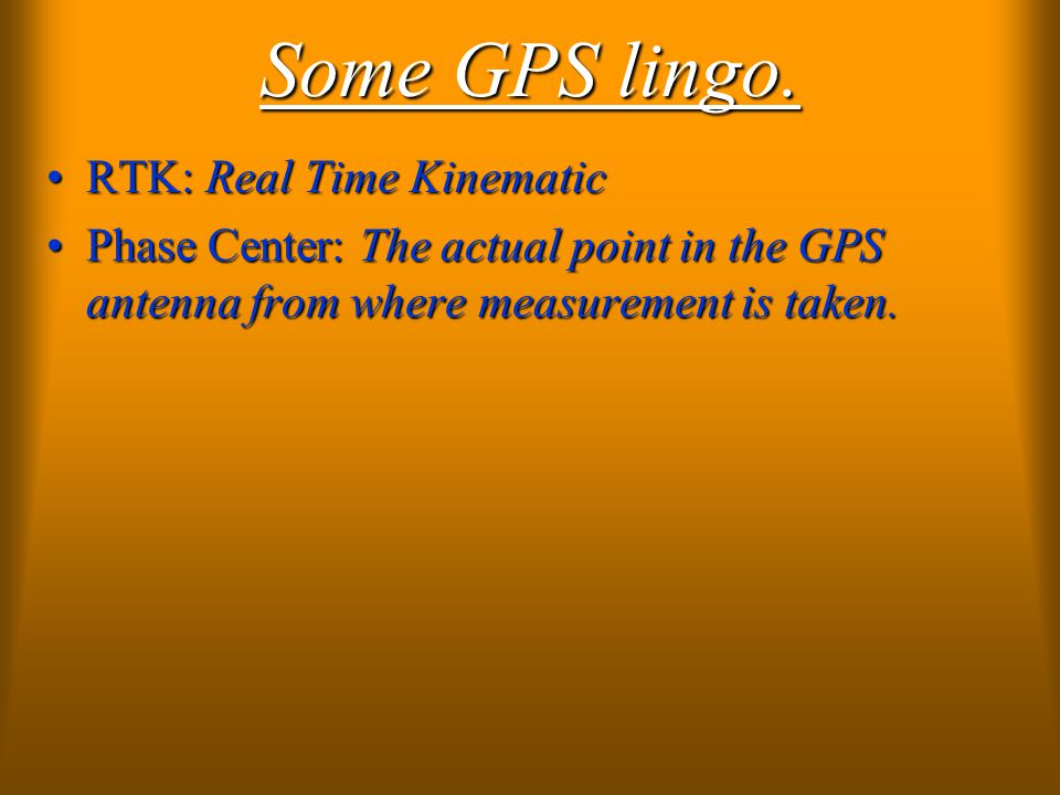 The UP side of GPS/RTK Can cover up to 6 miles from one setup.Can cover up to 6 miles from one setup.