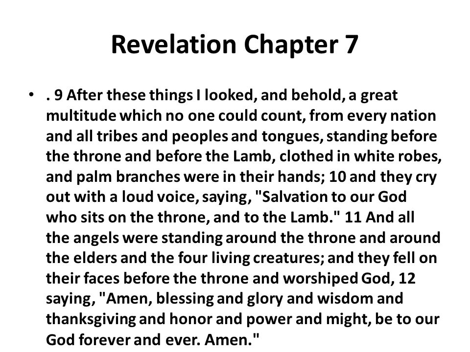 Revelation Chapter 7.