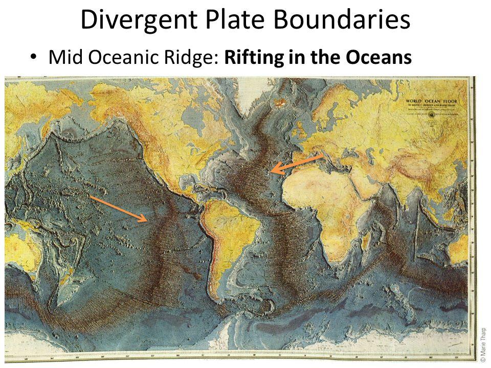 Divergent Plate Boundaries Mid Oceanic Ridge: Rifting in the Oceans
