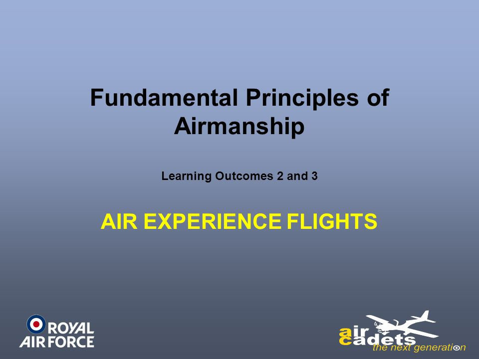 Objectives Understand the types of AEF in the ACO Introduce the ACO Basic Trainer – The Grob Tutor Have a basic understanding of Flight Controls Understand safety in the air Understand safety on the ground Review the Tutor Passenger Brief Video