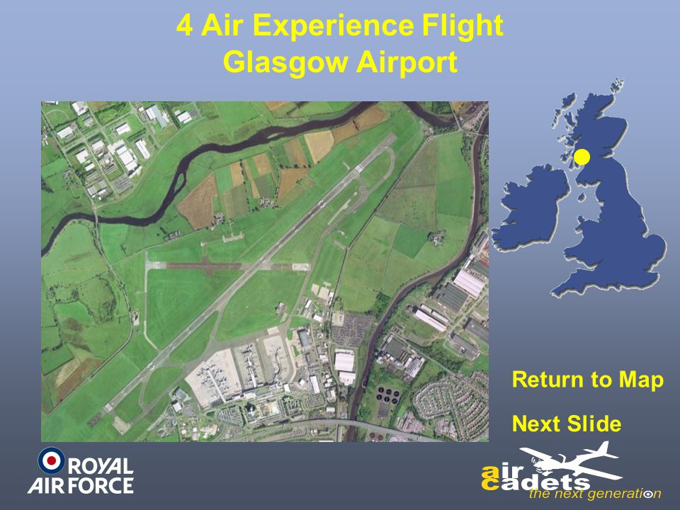 4 Air Experience Flight Glasgow Airport Return to Map Next Slide