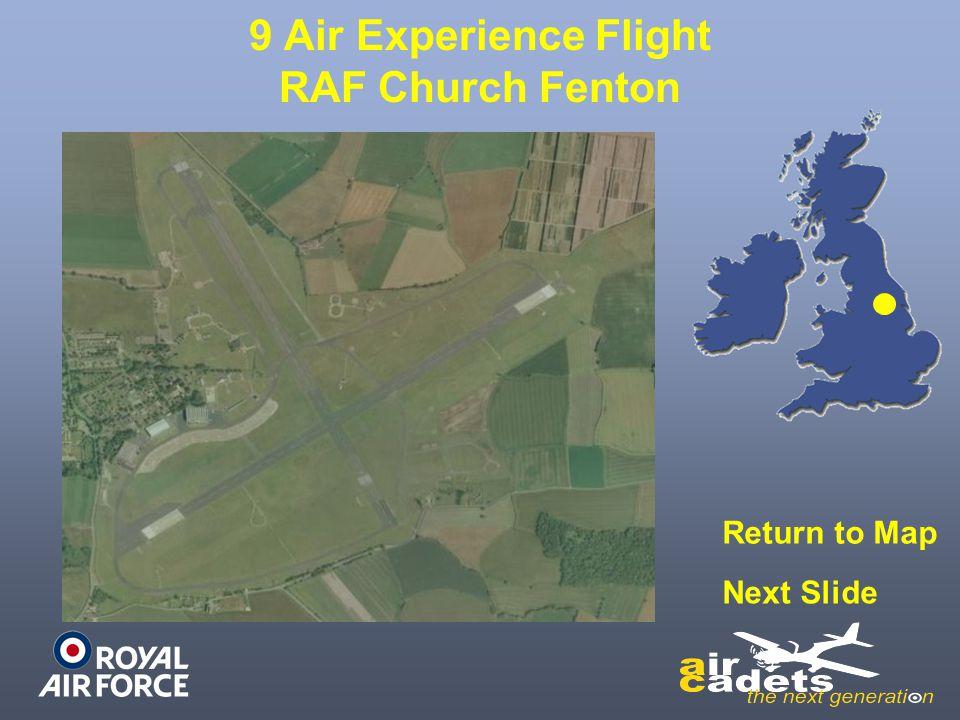 9 Air Experience Flight RAF Church Fenton Return to Map Next Slide