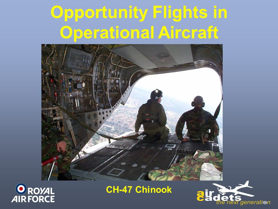 Opportunity Flights in Operational Aircraft CH-47 Chinook