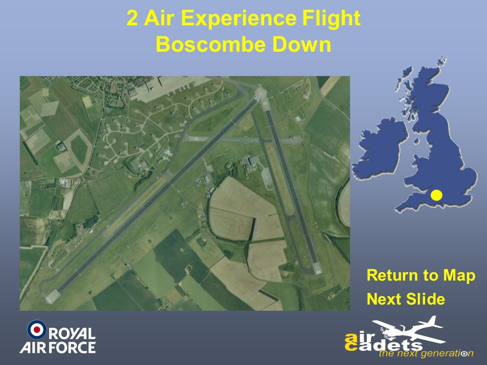 2 Air Experience Flight Boscombe Down Return to Map Next Slide