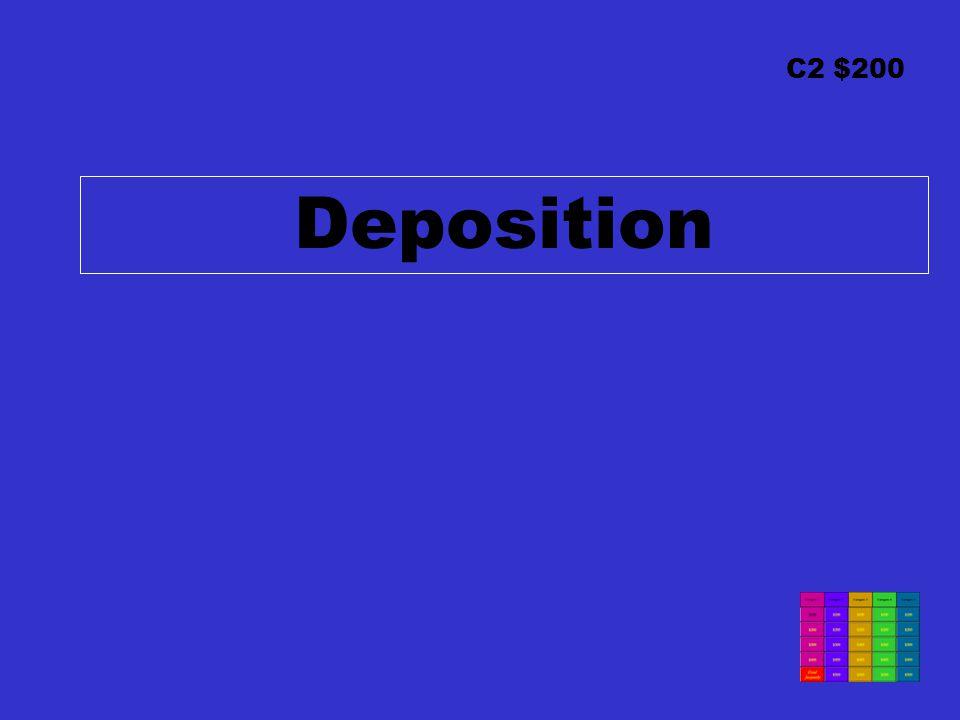 C2 $200 Deposition