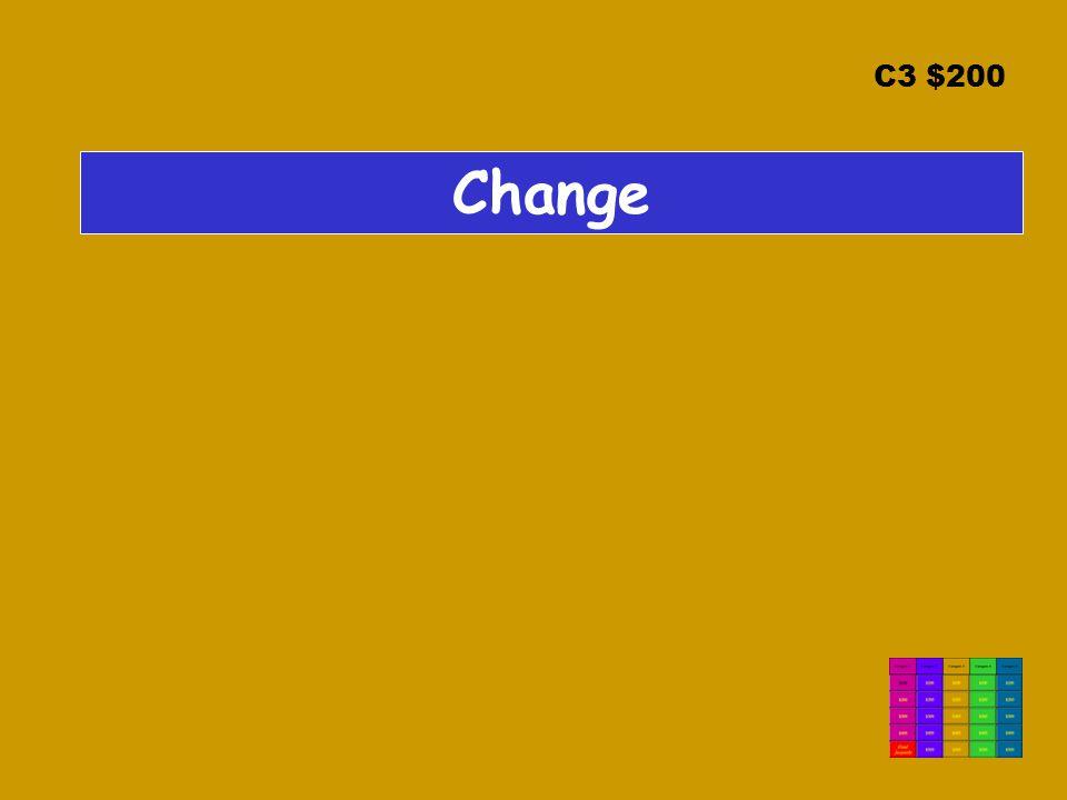 C3 $200 Change