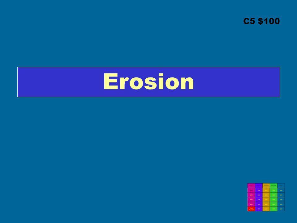 C5 $100 Erosion