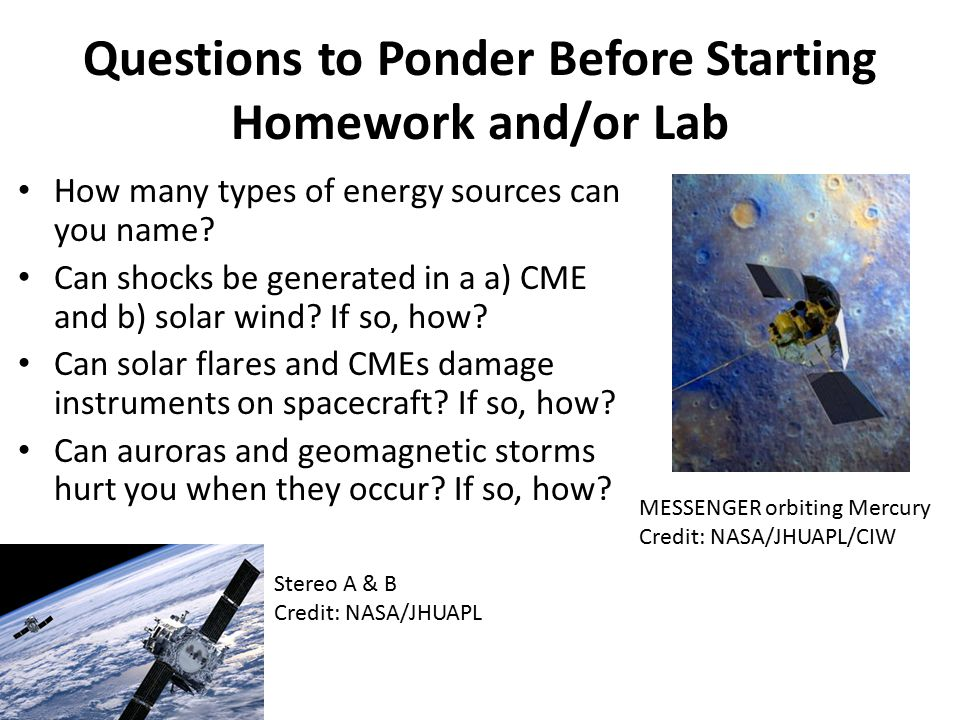 Questions to Ponder Before Starting Homework and/or Lab How many types of energy sources can you name.