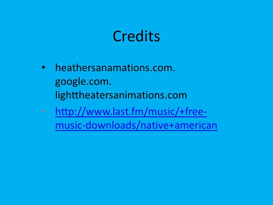 Credits heathersanamations.com.google.com.