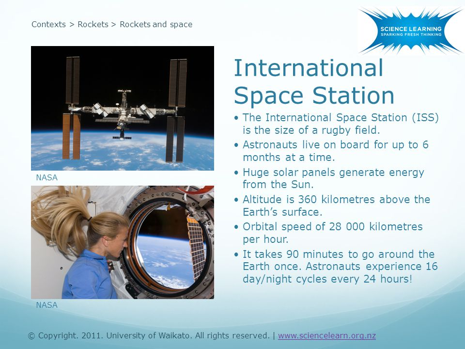 Contexts > Rockets > Rockets and space International Space Station NASA The International Space Station (ISS) is the size of a rugby field.