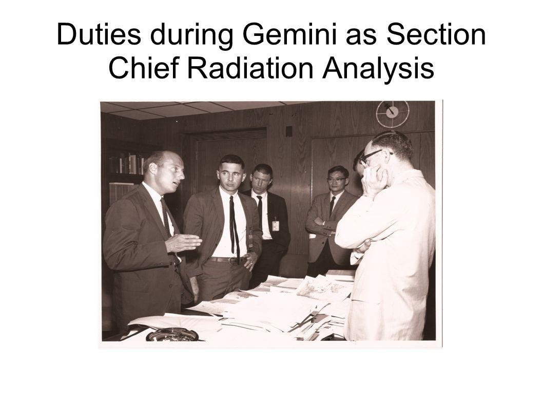 Duties during Gemini as Section Chief Radiation Analysis