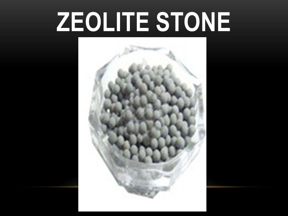 ZEOLITE STONE
