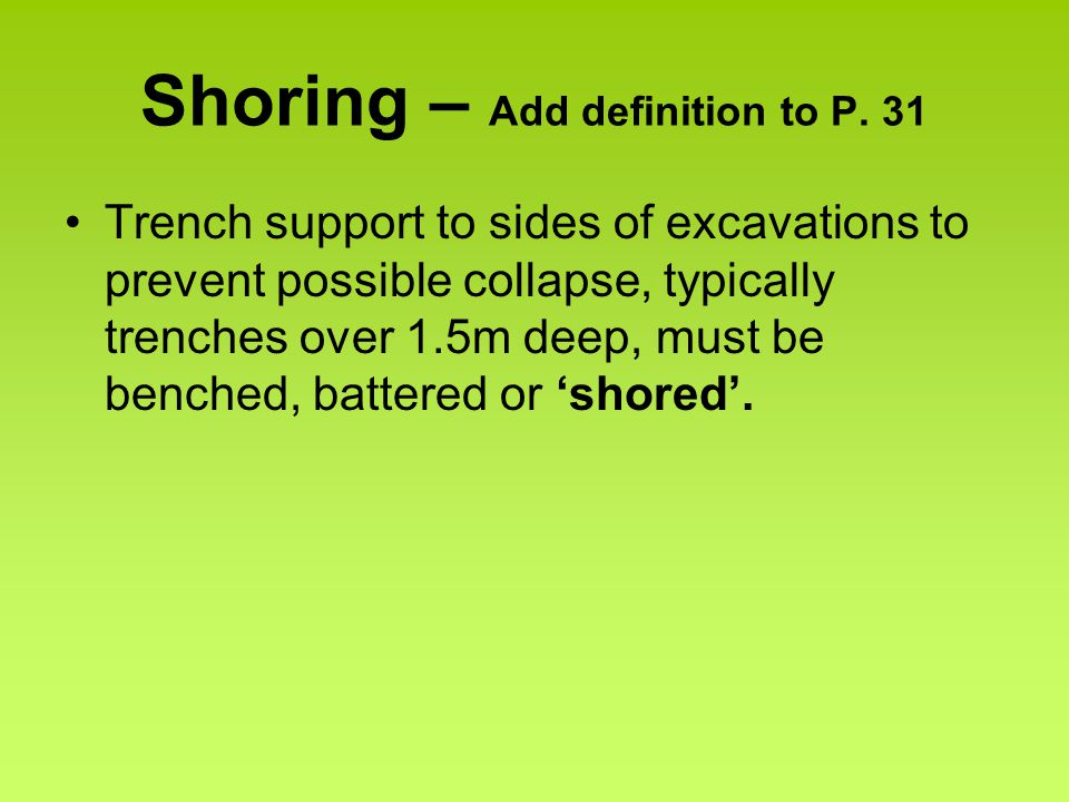Shoring – Add definition to P.