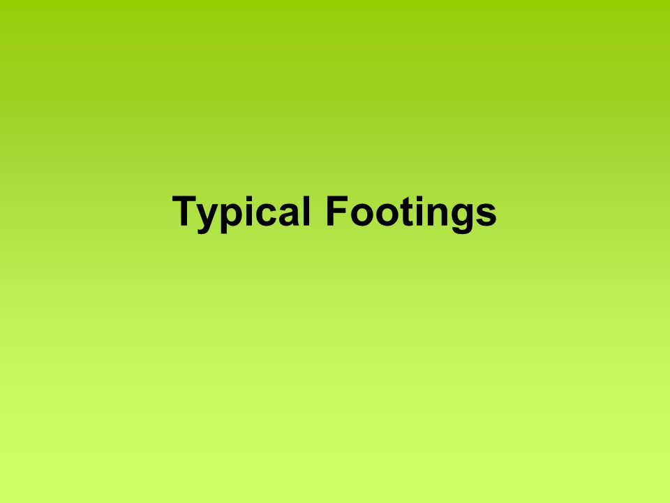 Typical Footings