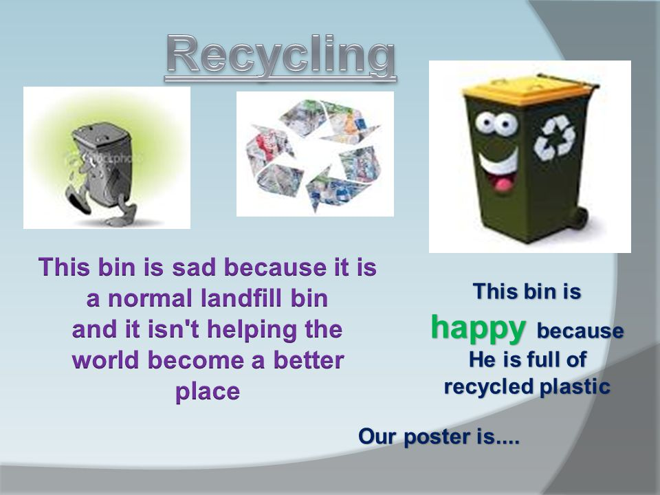 This should be on:  Bus posters  Advertisement and billboards as everyone can see it and it will be visible to everybody  It might be made as a short animation with the bins having human personalities, like walking or eating rubbish and showing emotions