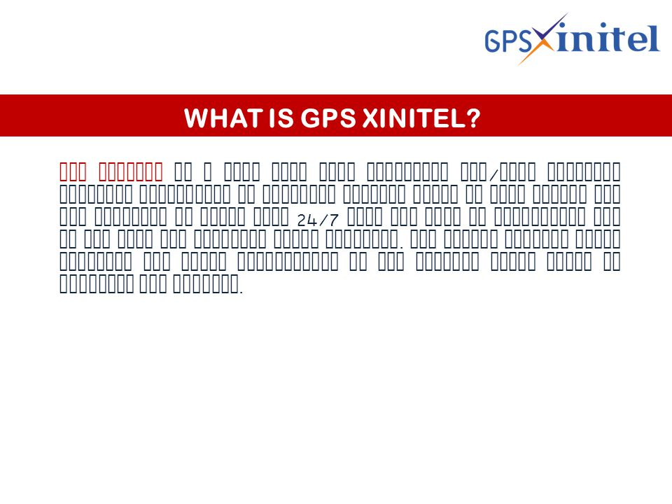 WHAT IS GPS XINITEL.
