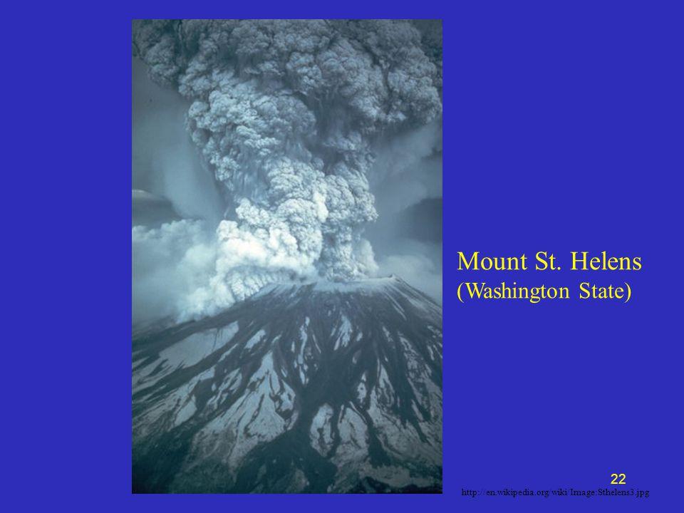 http://en.wikipedia.org/wiki/Image:Sthelens3.jpg 22 Mount St. Helens (Washington State)