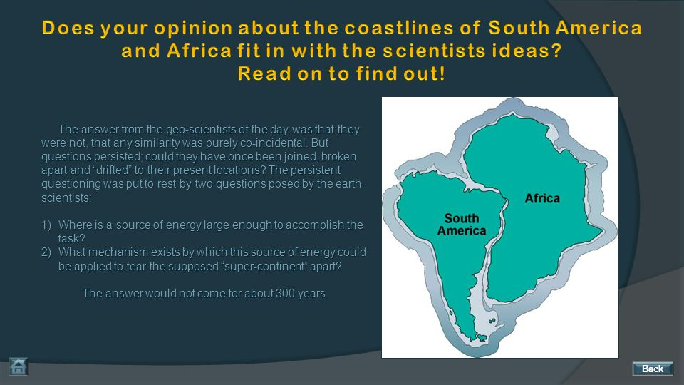 We have seen evidence pointing to the opening of the Atlantic Ocean.